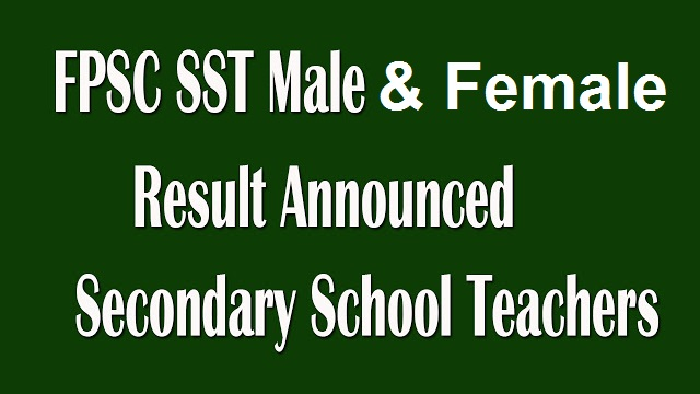 FPSC SST Male and Female Result Announced