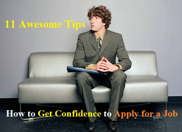 How to Get Confidence to Apply for a Job