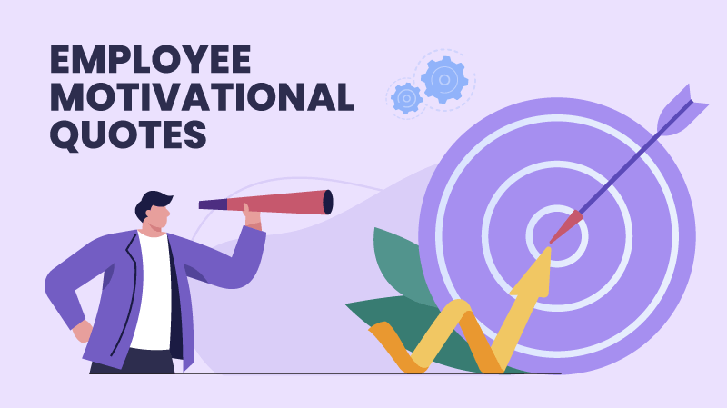 100 Best Motivational Quotes for Employees