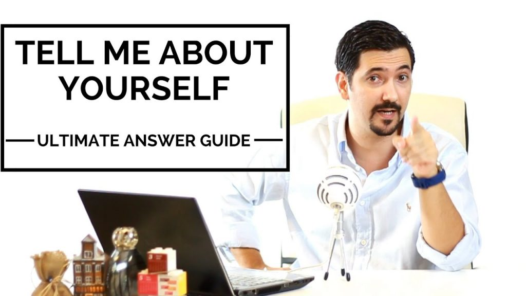 Tell Me About Yourself, Ultimate Guide with Best Tips