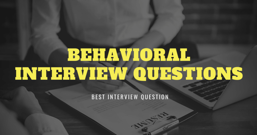Top 10 Behavioral Interview Questions and Answers for Freshers