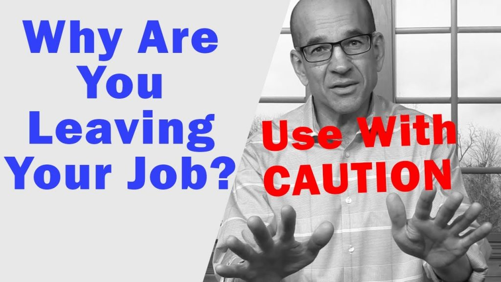 Why You are Leaving Your Job